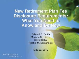 New Retirement Plan Fee Disclosure Requirements: What You Need to Know and Do Now