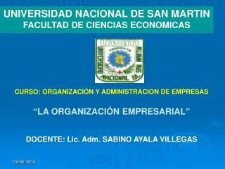 UNIVERSIDAD NACIONAL DE SAN MARTIN FACULTAD DE CIENCIAS ECONOMICAS