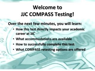 Welcome to  JJC COMPASS Testing