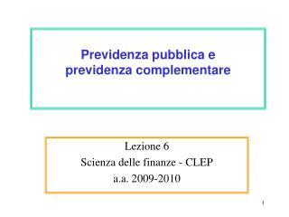 Previdenza pubblica e  previdenza complementare