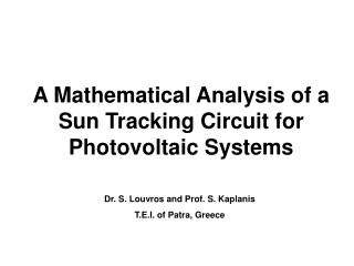 A Mathematical Analysis of a Sun Tracking Circuit for Photovoltaic Systems