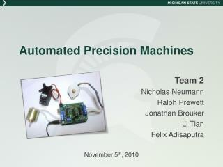 Automated Precision Machines