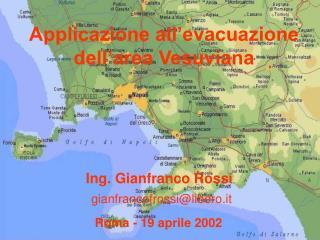 Applicazione all evacuazione dell area Vesuviana