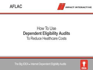 Dependent Eligibility Audits