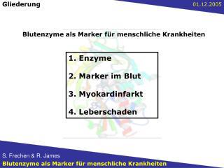 1. Enzyme  2. Marker im Blut  3. Myokardinfarkt  4. Leberschaden