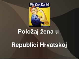 Polo aj  ena u   Republici Hrvatskoj
