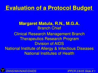 Evaluation of a Protocol Budget