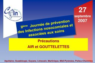 Pr cautions  AIR et GOUTTELETTES