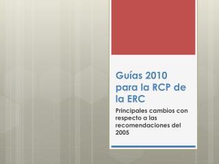 Gu as 2010 para la RCP de la ERC