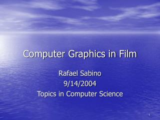 Computer Graphics in Film