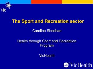 The Sport and Recreation sector
