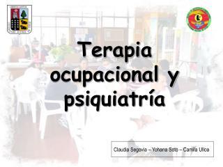 Terapia ocupacional y psiquiatr a