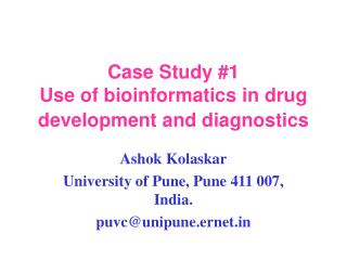 Case Study 1  Use of bioinformatics in drug development and diagnostics