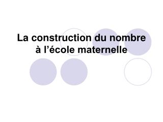 La construction du nombre    l  cole maternelle