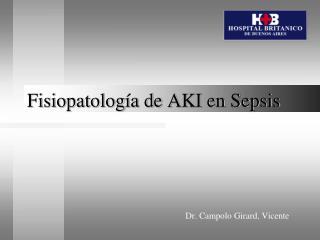 Fisiopatolog a de AKI en Sepsis