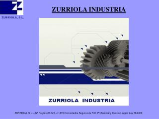 ZURRIOLA, S.L.