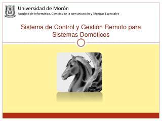 Sistema de Control y Gesti n Remoto para Sistemas Dom ticos