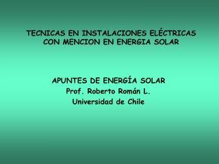 TECNICAS EN INSTALACIONES EL CTRICAS  CON MENCION EN ENERGIA SOLAR