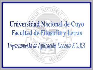Universidad Nacional de Cuyo Facultad de Filosof a y Letras