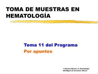 TOMA DE MUESTRAS EN HEMATOLOG A