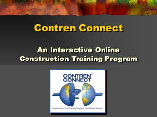 Contren Connect  An Interactive Online Construction Training Program
