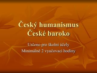 Cesk  humanismus Cesk  baroko