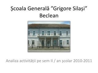 Coala Generala  Grigore Silai  Beclean