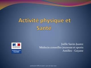 Activit  physique et  Sant