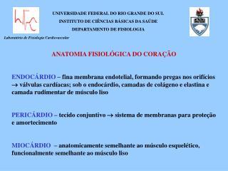Laborat rio de Fisiologia Cardiovascular