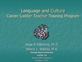 Language and Culture  Career Ladder Teacher-Training Program