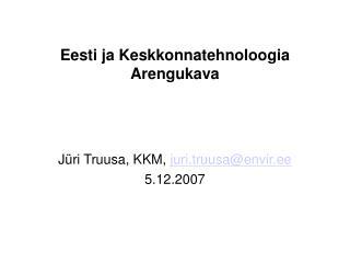 Eesti ja Keskkonnatehnoloogia Arengukava
