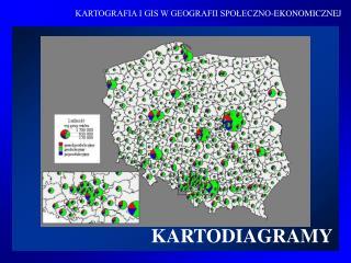 KARTOGRAFIA I GIS W GEOGRAFII SPOLECZNO-EKONOMICZNEJ