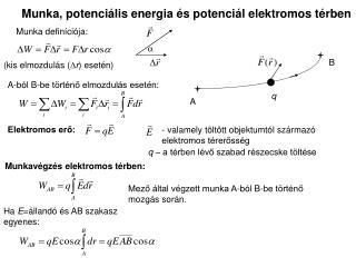 Munka, potenci lis energia  s potenci l elektromos t rben