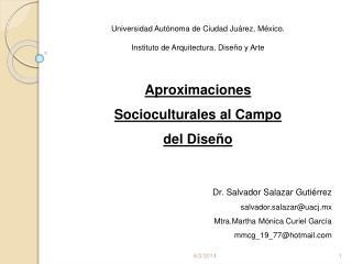 Universidad Aut noma de Ciudad Ju rez, M xico.  Instituto de Arquitectura, Dise o y Arte