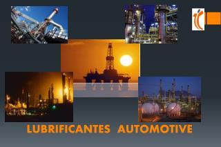 LUBRIFICANTES  AUTOMOTIVE