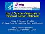 Use of Outcome Measures in Payment Reform: Rationale