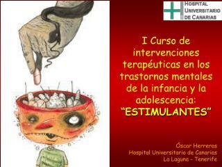 scar Herreros Hospital Universitario de Canarias La Laguna - Tenerife
