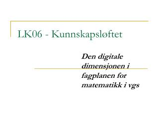 LK06 - Kunnskapsl ftet