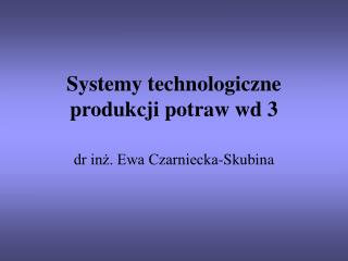 Systemy technologiczne produkcji potraw wd 3