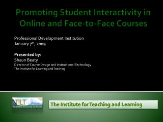 Promoting Student Interactivity in Online and Face-to-Face Courses
