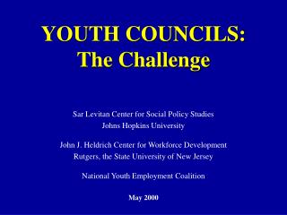 YOUTH COUNCILS: The Challenge