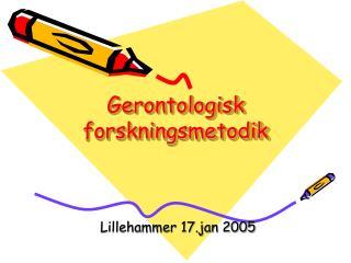 Gerontologisk forskningsmetodik