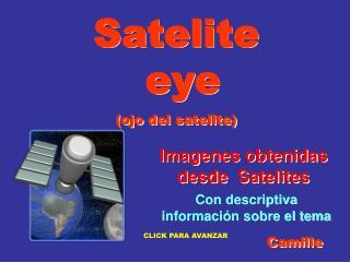 Imagenes obtenidas desde  Satelites