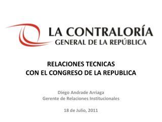 RELACIONES TECNICAS  CON EL CONGRESO DE LA REPUBLICA