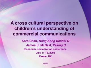 A cross cultural perspective on children s understanding of commercial communications