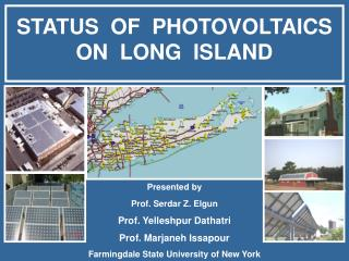 STATUS  OF  PHOTOVOLTAICS   ON  LONG  ISLAND