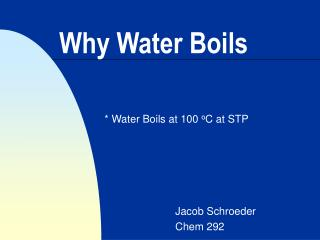 Why Water Boils