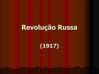Revolu  o Russa
