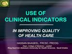 USE OF CLINICAL INDICATORS
