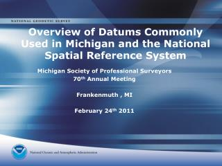 Overview of Datums Commonly Used in Michigan and the National Spatial Reference System